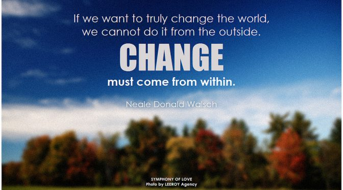 Be The Change, World Fitters!